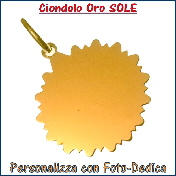 ciondolo oro sole con foto incisione personalizzata
